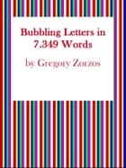 Bubbling Letters in 7.349 Words - Find the Word Vol. I I ebook by Gregory Zorzos