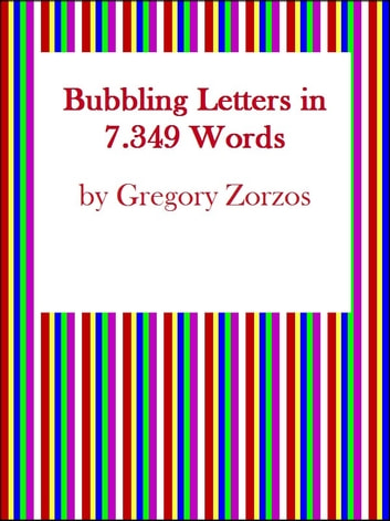 Bubbling Letters in 7 349 Words