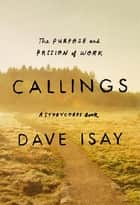 Callings ebook by Dave Isay