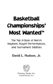 Basketball Championships' Most Wanted™ ebook by David L. Hudson Jr.