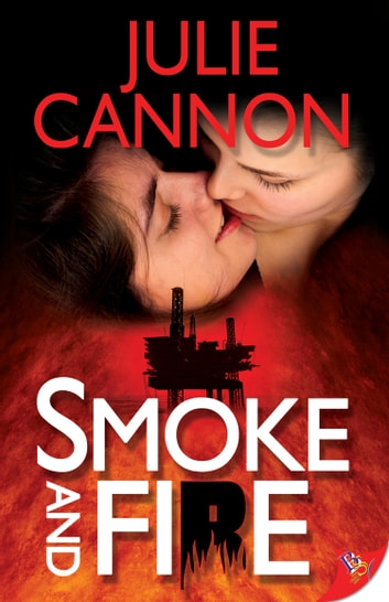 Smoke and Fire ebook by Julie Cannon