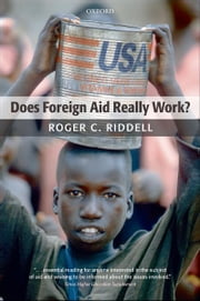 Does Foreign Aid Really Work? ebook by  Roger C. Riddell