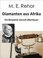 Diamanten aus Afrika eBook by Manfred Rehor