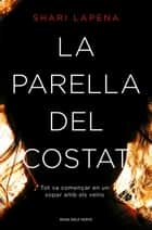 La parella del costat ebook by Shari Lapena