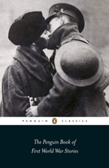 The Penguin Book of First World War Stories ebook by