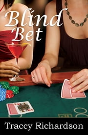 Blind Bet ebook by Tracey Richardson