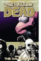The Walking Dead, Vol. 7 ebook by Robert Kirkman, Charlie Adlard, Cliff Rathburn
