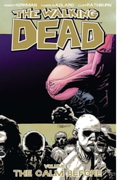 The Walking Dead, Vol. 7 ebook by Kobo.Web.Store.Products.Fields.ContributorFieldViewModel
