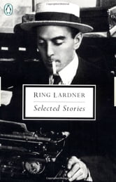 Selected Stories ebook by Ring Lardner