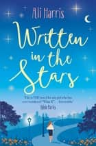 Written in the Stars ebook by Ali Harris