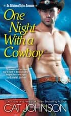One Night with a Cowboy ebook by Cat Johnson