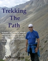 Trekking the Path ebook by Michael Smith