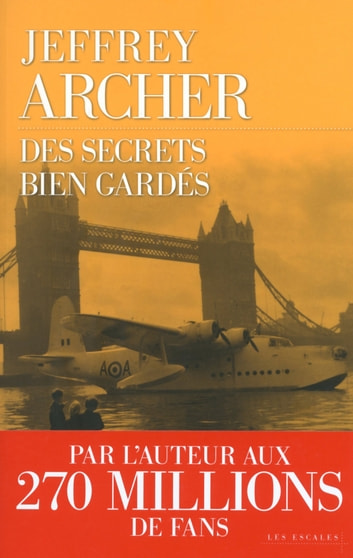 Des secrets bien gardés ebook by Jeffrey ARCHER