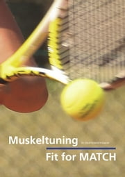 Muskeltuning - Fit for Match ebook by Roland Höppner