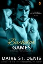 Bachelor Games ebook by