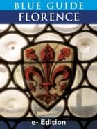Blue Guide Florence ebook by