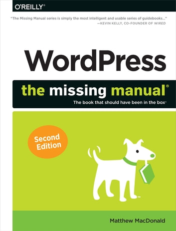 WordPress: The Missing Manual ebook by Matthew MacDonald