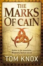 The Marks of Cain eBook by Tom Knox