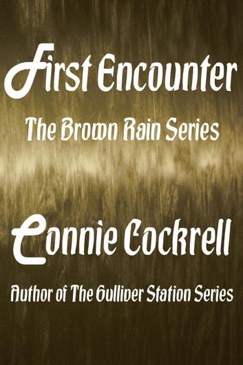 First Encounter ebook by Connie Cockrell