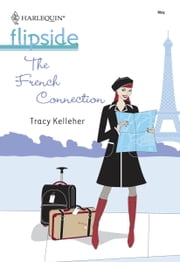 The French Connection ebook by Tracy Kelleher