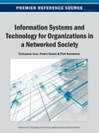 Information Systems and Technology for Organizations in a Networked Society ebook by Tomayess Issa,Pedro Isaías,Piet Kommers