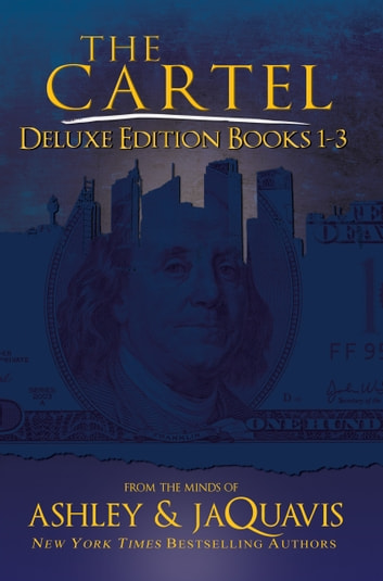 The cartel deluxe edition ebook by ashley jaquavis the cartel deluxe edition books 1 3 ebook by ashley jaquavis fandeluxe