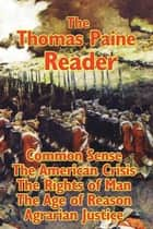 The Thomas Paine Reader ebook by Thomas Paine