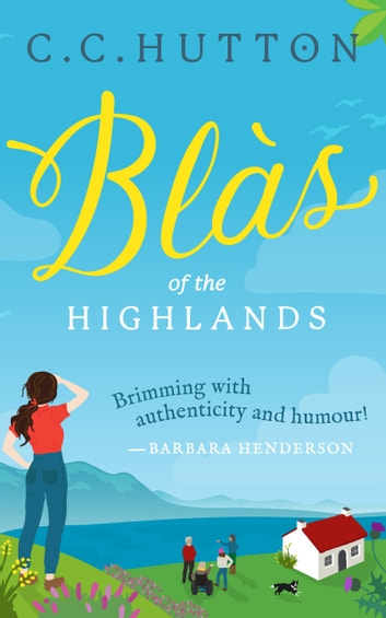 Blàs - of the Highland ebook by C C Hutton