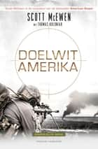 Doelwit Amerika ebook by Scott McEwen, Thomas Koloniar, Piet Dal