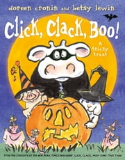 Click, Clack, Boo! - A Tricky Treat ebook by Doreen Cronin,Betsy Lewin