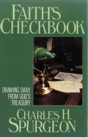 Faith's Checkbook ebook by Charles H. Spurgeon