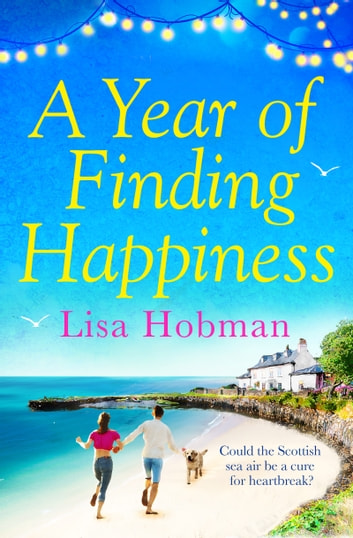 A Year of Finding Happiness ebook by Lisa Hobman