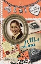 Our Australian Girl: Meet Lina (Book 1) ebook by Sally Rippin, Lucia Masciullo