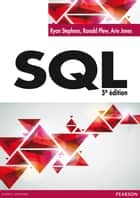 SQL ebook by Ryan Stephens,Ronald Plew,Arie Jones,Nicolas Larrousse