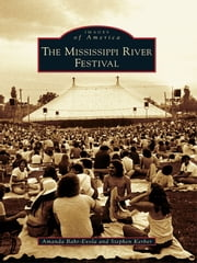The Mississippi River Festival ebook by Amanda Bahr-Evola