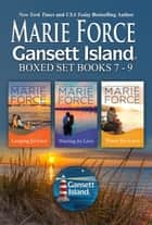 Gansett Island Boxed Set Books 7-9 ebook by