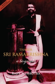 Thakur - Sri Ramakrishna ebook by Rajiv Mehrotra