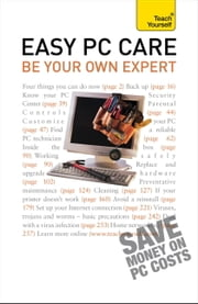 Easy PC Care: Be Your Own Expert: Teach Yourself ebook by Anthony Price
