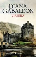 Viajera ebook by Diana Gabaldon