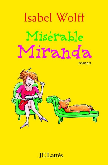 Misérable Miranda ebook by Isabel Wolff
