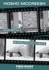 War Medal/Behind the FAT CHANCE: 2Shot#3 ebook by Hosho McCreesh