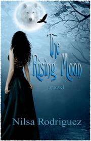 The Rising Moon ebook by Nilsa Rodriguez