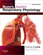 Nunn's Applied Respiratory Physiology ebook by Andrew B. Lumb