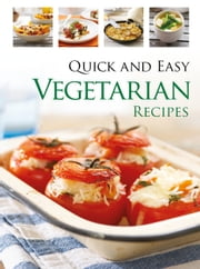 Quick & Easy Vegetarian ebook by Hinkler