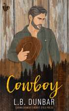 Cowboy - Sarina Bowen's World of True North ebook by L.B. Dunbar, Heart Eyes Press