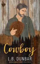 Cowboy ebook by L.B. Dunbar, Heart Eyes Press