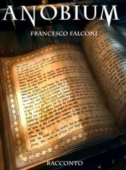 Anobium eBook by Francesco Falconi