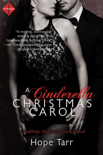 A Cinderella Christmas Carol - A Suddenly Cinderella Series Book ebook by Hope Tarr