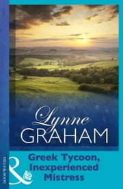 Greek Tycoon, Inexperienced Mistress (Mills & Boon Modern) (Pregnant Brides, Book 3) 電子書 by Lynne Graham