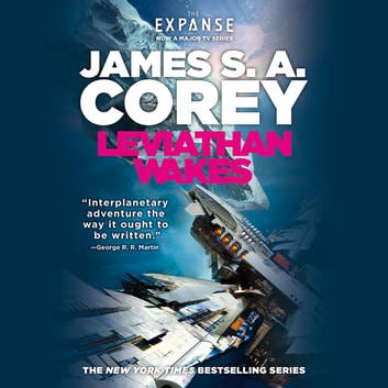 Leviathan Wakes livre audio by James S. A. Corey